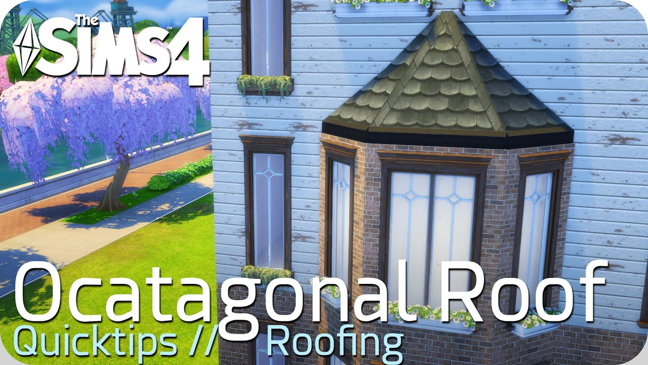 Sims 4 Quicktip Octagonal Roof Erkerdach Youtube
