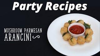 Party Recipes: Mushroom Parmesan Arancini Recipe on Food i.e