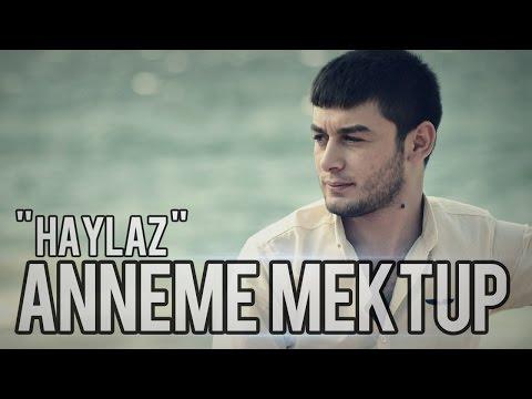 Haylaz - Anneme Mektup (2014)