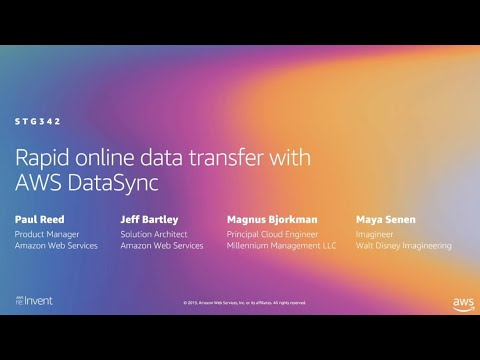 AWS re:Invent 2019: Rapid online data transfer with AWS DataSync (STG342)