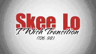 Skee Lo - I Wish Transition 126-98 (Mike Cue bootleg)