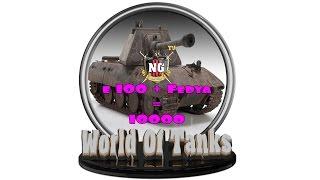 - E 100 * World Of Tanks * NgIII -