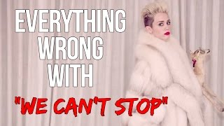 """Everything Wrong With Miley Cyrus - """"We Can"""
