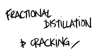 AQA AS Chemistry - Fractional Distillation and Cracking