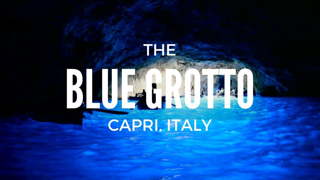 The Blue Grotto - Capri, Italy - YouTube
