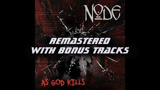 "NODE ""As God Kills"" 2012 reissue TRAILER"