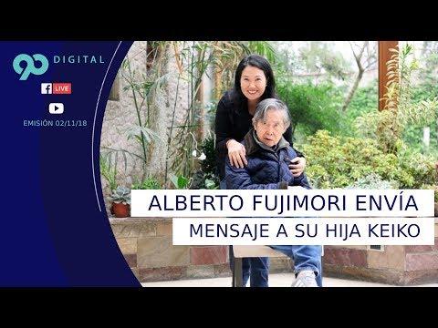 #90Digital | Alberto Fujimori rompe su silencio y le envía a mensaje a Keiko.