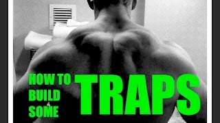 So you Want Traps? -  My Top 5 Exercises For Building Them