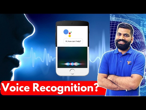 Voice Recognition Explained | OK Google, Hey Siri and much more