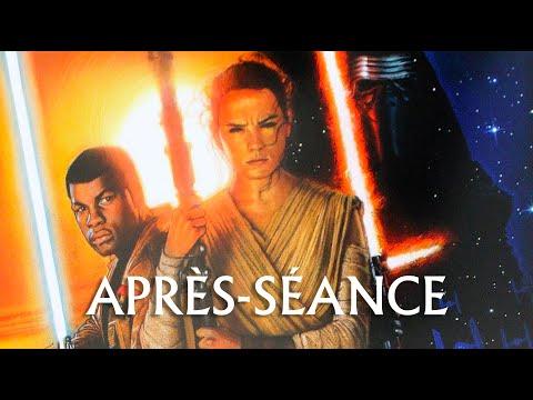 L'APRÈS-SÉANCE - Star Wars : Le Réveil de la Force (avec spoilers) poster