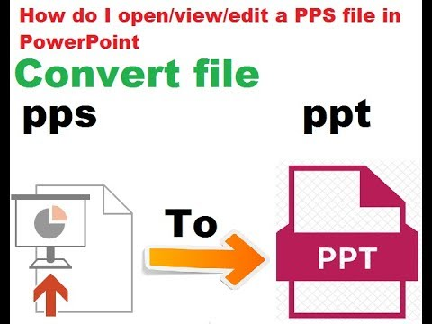 Convert a Slide show file (pps) into Power Point (ppt) file - new 2017