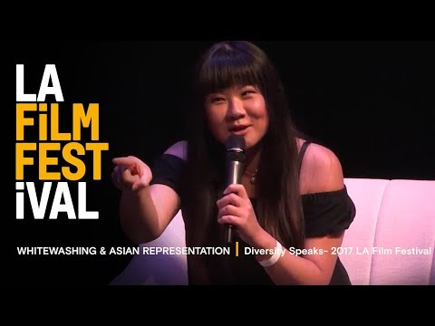 WHITEWASHING & ASIAN REPRESENTATION | Diversity Speaks - 2017 LA Film Festival
