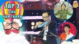 Mãi mãi thanh xuân2|Tập 3: Kim Tử Long phấn khích với màn độc tấu 4 loại nhạc cụ của chú 62 tuổi