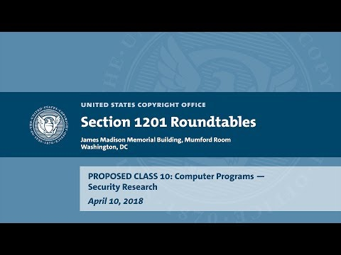 Seventh Triennial Section 1201 Rulemaking Hearings: Washington, DC (April 10, 2018) - Prop. Class 10