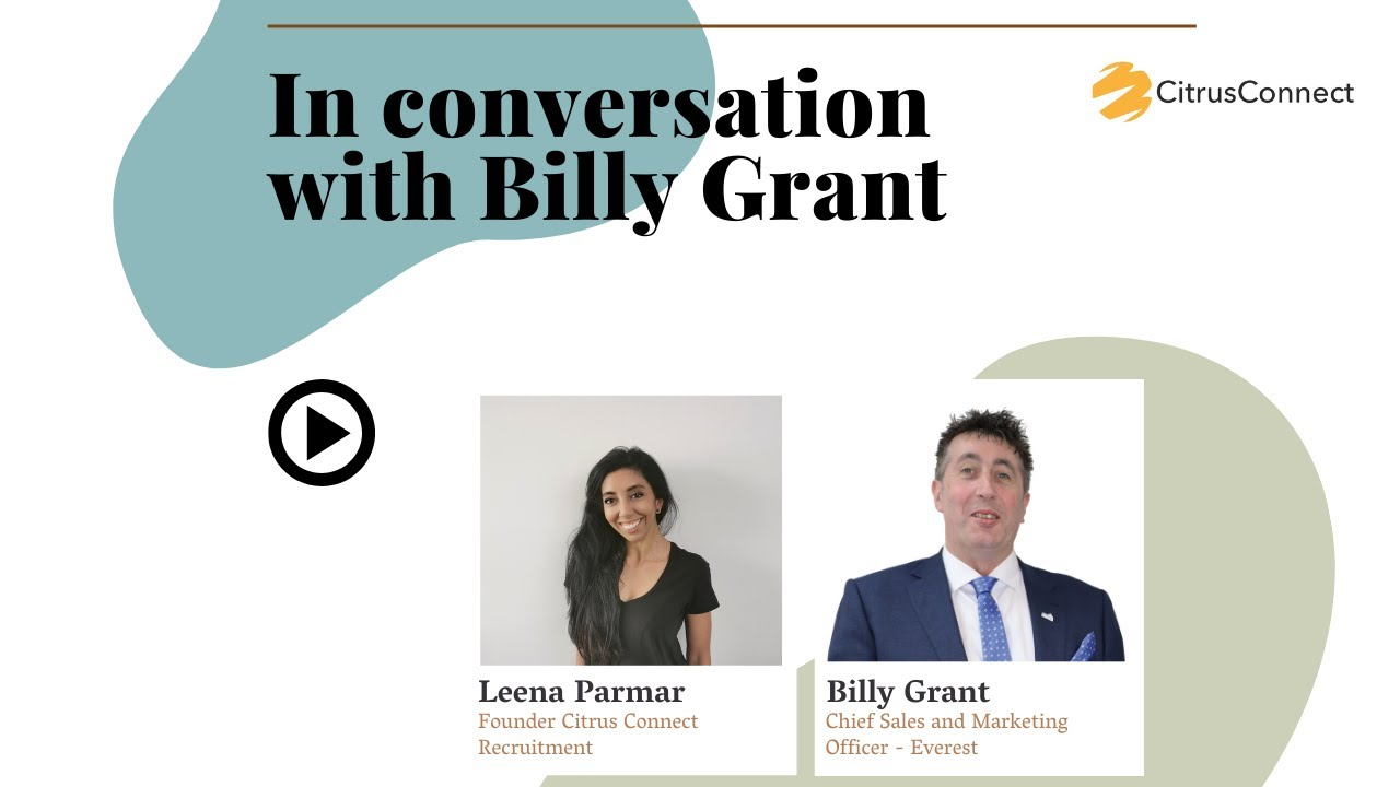 Citrus Connect in Conversation with Billy Grant - Find out how to exceed your income expectations