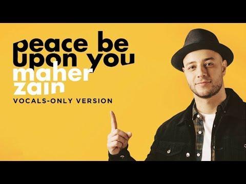 Maher Zain - Peace Be Upon You (Vocals Only)   ماهر زين - عليك صلى الله   بدون موسيقى   Audio