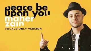 Gambar cover Maher Zain - Peace Be Upon You (Vocals Only)   ماهر زين - عليك صلى الله   بدون موسيقى   Audio