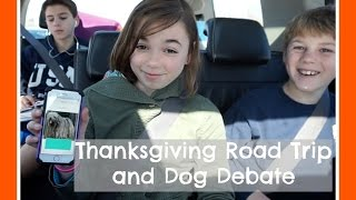 Thanksgiving Road Trip and Dog Debate | Flippin