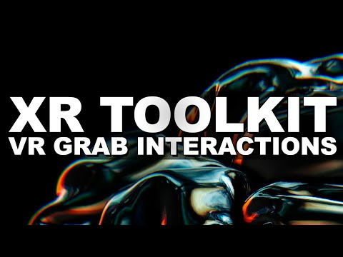 Unity XR Interaction ToolKit (How To Grab and Throw Objects In Virtual Reality With Oculus Quest?)