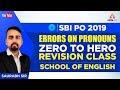SBI PO 2019 | Errors On Pronouns I Zero To Hero Revision Class English for SBI