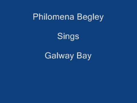 Galway Bay ----- Philomena Begley + Lyrics Underneath