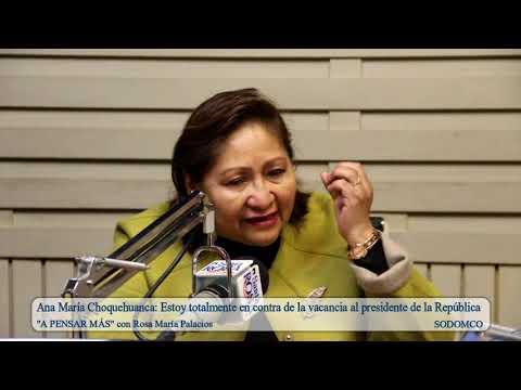 Ana María Choquehuanca: Estoy totalmente en contra de la vacancia al presidente de la República