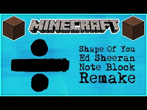♪ Shape Of You by Ed Sheeran in Note Blocks [FULL SONG] MINECRAFT (Wireless) ♪