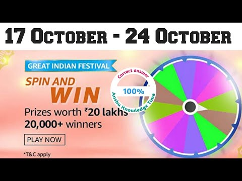 Amazon Spin And Win Quiz Answers Today 17 October 2020 Great Indian Festival Quiz Answers Youtube