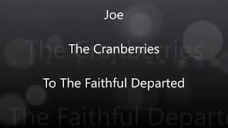 Joe - The Cranberries (Lyrics)
