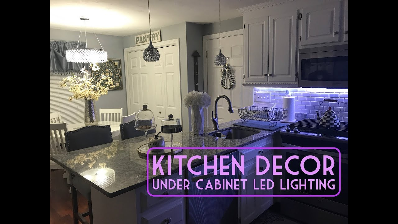 KITCHEN HOME DECOR / UNDER-CABINET LED LIGHTING WALKTHROUGH