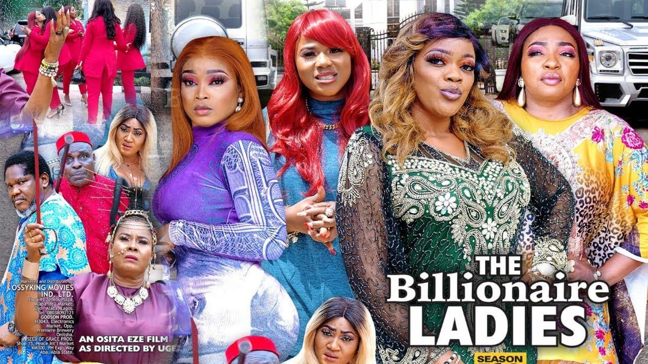 Download THE BILLIONAIRE LADIES SEASON 11 {NEW TRENDING MOVIE} - EVE ESIN UGEZU J UGEZU 2021 LATEST MOVIE