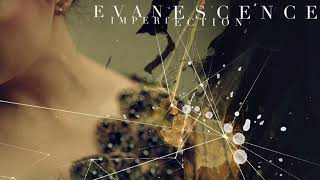 EVANESCENCE Imperfection Official lyrics