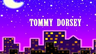 Tommy Dorsey - I Can Dream, Can
