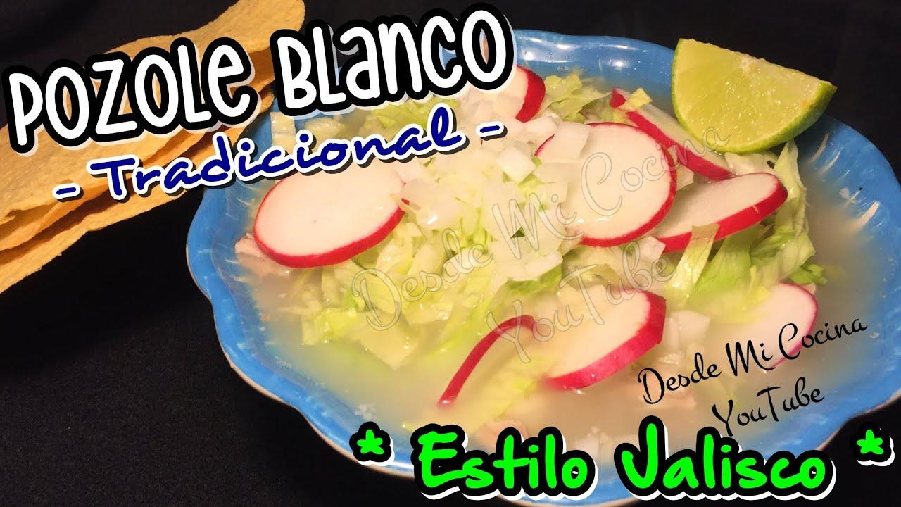 POZOLE BLANCO Tradicional Estilo Jalisco / Mexican White Pozole ...