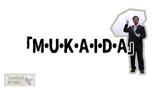 m u k a i d a produced by 高橋ルー from 笑連隊