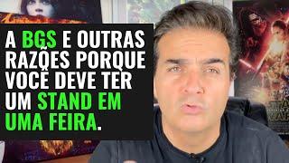 A Brasil Game Show e outras razões para montar um stand em uma feira.