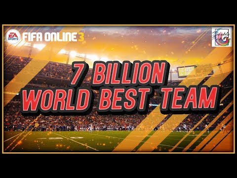 How to Form a World Best Team for 7 Billion? - FIFA ONLINE 3