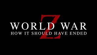 Как должен быюл закончится фильм война миров Z