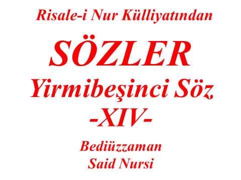 Risale-i Nur Dersi, Sözler, ...
