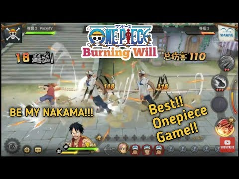 Onepiece: Burning Will | Gameplay
