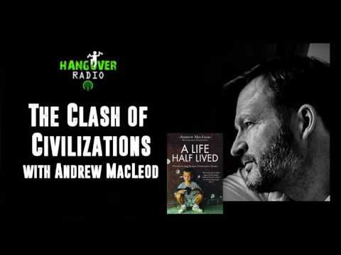 The Clash of Civilizations and the Silk Road with Andrew MacLeod