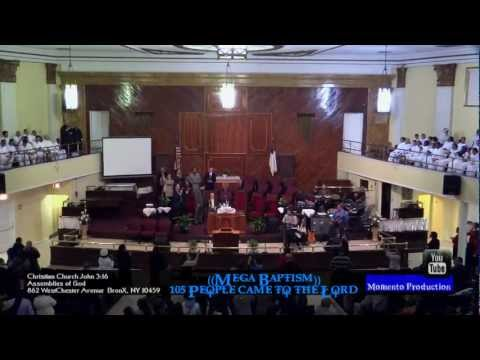 Christian Church John 3:16 - 862 West Chester Ave Bronx, NY.(MEGA BAPTISM)