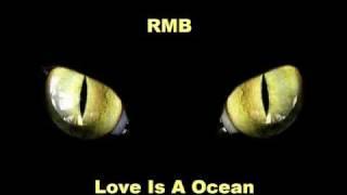 RMB -  Love Is An Ocean