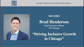 "CCAC April Member Meeting, ""Driving Inclusive Growth in Chicago"""