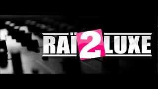 Rai De Luxe mix tam 9.