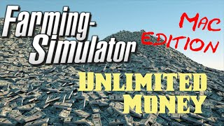 Farming Simulator unlimited money (for mac) directions only