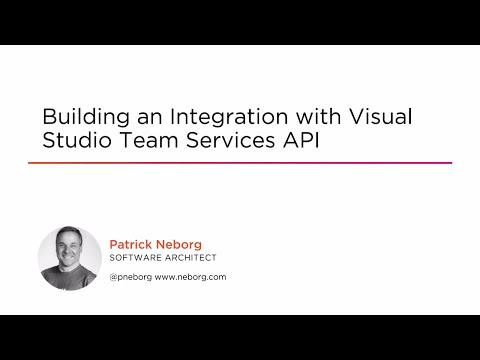 Course Preview: Building an Integration with Visual Studio Team Services API