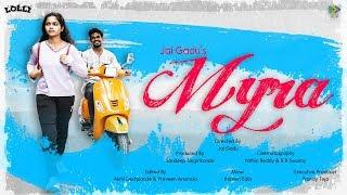 Myra - Best Way to Propose Love || Latest Telugu Short Film || Jai Gadu || Lolli || Sed Media