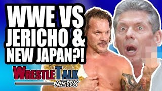 WWE Vs Chris Jericho & New Japan?! | WrestleTalk News June 2018