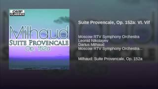 Suite Provencale, Op. 152a: VI. Vif